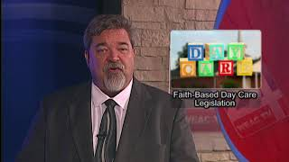 House Of Representatives Approves Faith Based Day Cares Proposal