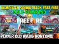 Download Lagu Kumpulan Soundtrack Free FireDulu-Sekarang - Garena Free Fire Indonesia Mp3 Free