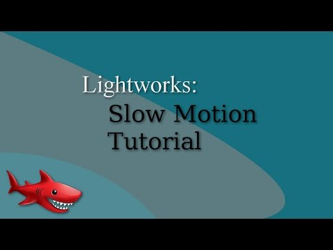 Lightworks Slow Motion Tutorial