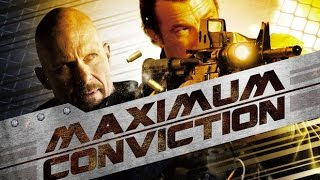 Maximum Conviction (2012) Steven Seagal & Steve Austin kill count REDUX