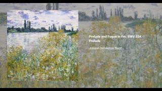 Prelude and Fugue in F minor, BWV 534