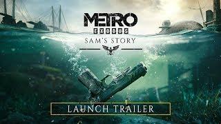 Metro Exodus - Sam's Story