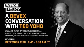 Ted Yoho discusses U.S. foreign aid and his BUILD Act