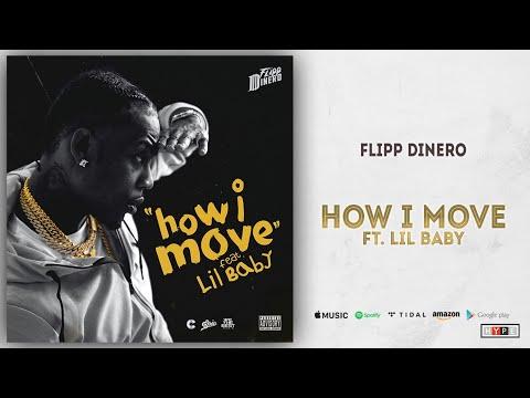 Flipp Dinero How I Move Feat Lil Baby