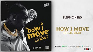 Flipp Dinero - How I Move Ft. Lil Baby