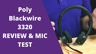Poly Blackwire 3320 Review and Mic Test