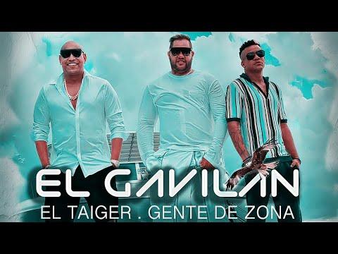 El Taiger - El Gavilan (Feat. Gente de Zona)