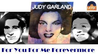Judy Garland - For You For Me Forevermore (HD) Officiel Seniors Musik