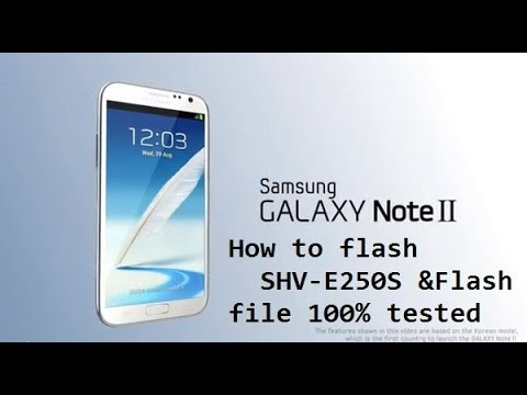 HOW TO FLASH SAMSUNG SHV E250L GALAXY NOTE II WITH ODIN