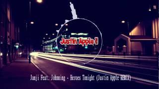 Gambar cover Janji Feat.  Johnning - Heroes Tonight (Justin Apple REMIX)