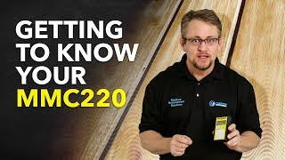 Getting to Know Your MMC220