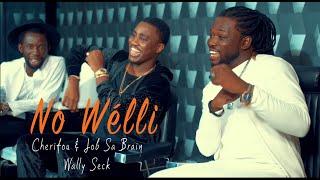 Cherifou & Job Sa Brain ft Wally Seck (No Welli)