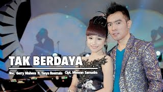 Gambar cover Gerry Mahesa Ft. Tasya Rosmala - Tak Berdaya (Official Music Video)