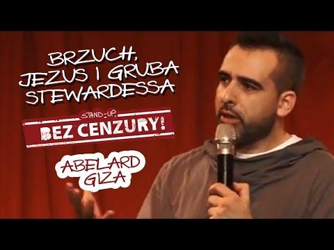 Abelard Giza - Brzuch, Jezus i gruba stewardessa