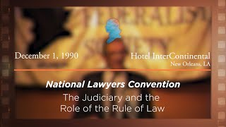 Click to play: The Judiciary and the Role of the Rule of Law [Archive Collection]