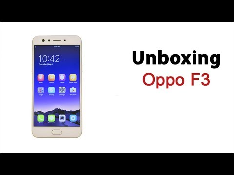 Oppo F3 Unboxing