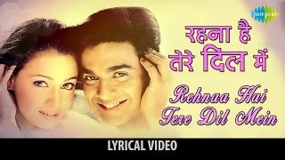 Rehnaa Hai Tere Dil Mein with Lyrics | रहना   - YouTube