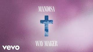 Mandisa   Way Maker (Lyric Video)