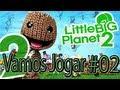 Vamos Jogar Little Big Planet 2 02