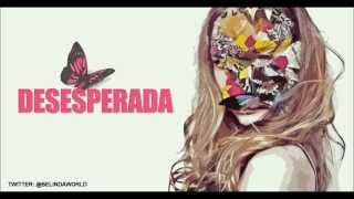 Belinda Feat. 3BallMTY - Desesperada (Lyrics Video)
