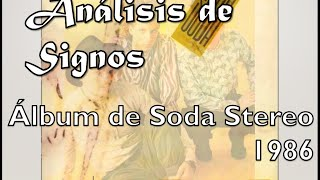 Review y Análisis | SIGNOS - Soda Stereo | 1986 | Doctrina-Rock #1