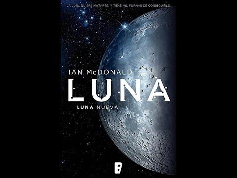 "Sorteo del libro ""Luna"" de Ian McDonald + sorpresas"