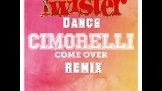 Cimorelli - Come Over (Twister Dance Remix)