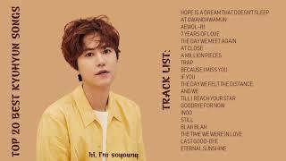 TOP 20 BEST KYUHYUN SONGS