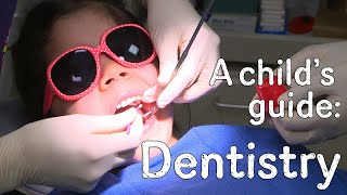 A Childs Guide To Hospital: Dentistry