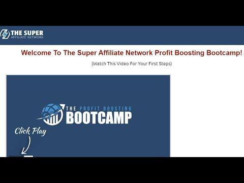 The Super Affiliate Network Profit Boosting Bootcamp- Modules 5-10