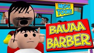 Bauaa Barber (बौऊआ नाई) - MSG TOONS comedy video vines || Make Joke Of
