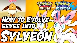 How to Evolve Eevee into Sylveon in Pokémon Sun and Moon