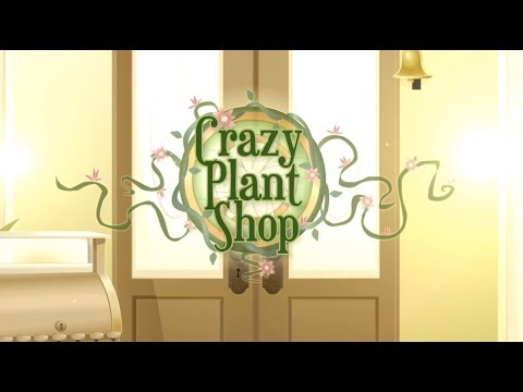 Crazy Plant Shop Overview