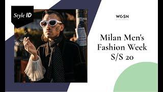 Style ID: Milan Mens Fashion Week S/S 20