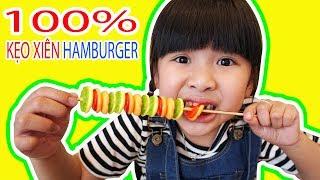 100% XIÊN KẸO HAMBURGER! 1001 CÁCH ĂN GUMMY HAMBURGER ♥ BÉ BÚN - BÉ BẮP ♥