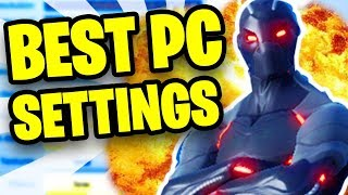 BEST FORTNITE SETTINGS UPDATED 2018! *PC* (Season 4 Fortnite Best Settings PC)