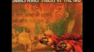 James Asher - Tigers Of The Raj (Full Album)