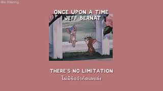 [Thaisub] Once Upon A Time   Jeff Bernat