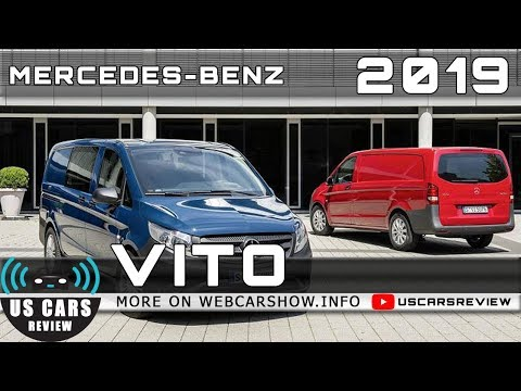 2019 MERCEDES-BENZ VITO Review Release Date Specs Prices