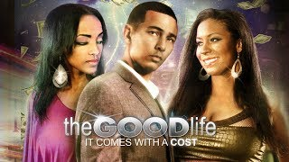 "Which Life Will He Choose? - ""The Good Life"" - Full Free Movie"