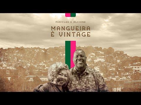 Péricles Mangueira É Vintage Feat Alcione