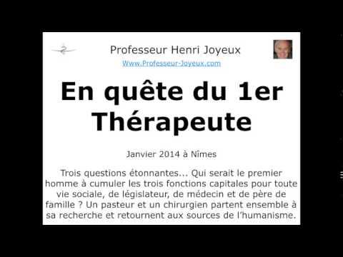 En quête du 1er Thérapeute – Pr Henri Joyeux