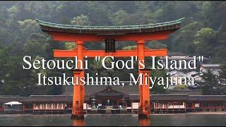 """瀬戸内「神の島」厳島神社仏閣 宮島 Setouchi """"God's Island"""" Itsukushima, Miyajima Hiroshima Japan"""