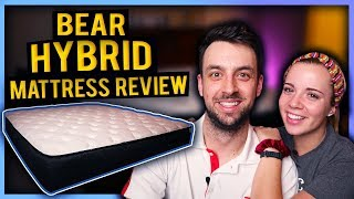 OUR REAL EXPERIENCE! - Bear Hybrid Mattress Review