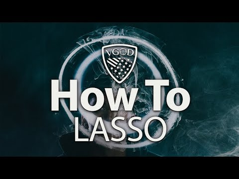 VGOD Vape Trick Tutorials: The Lasso
