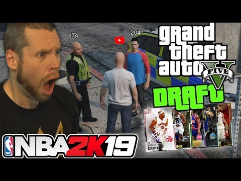 NBA 2K19 Grand Theft Auto Draft