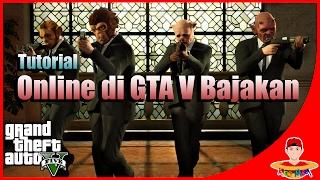 Trik Main GTA V Online Versi Bajakan ??? FREE !! Bahasa Indonesia
