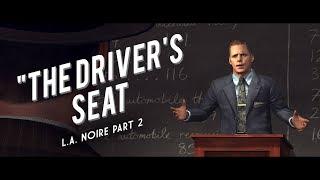 L.A. Noire Part 2: The Case of the Driver
