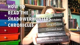 How To Read the Shadowhunters Chronicles