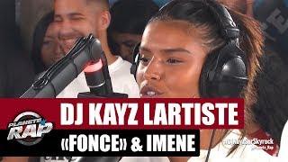 "Dj Kayz ""Fonce"" Feat. Lartiste & Imene #PlanèteRap"